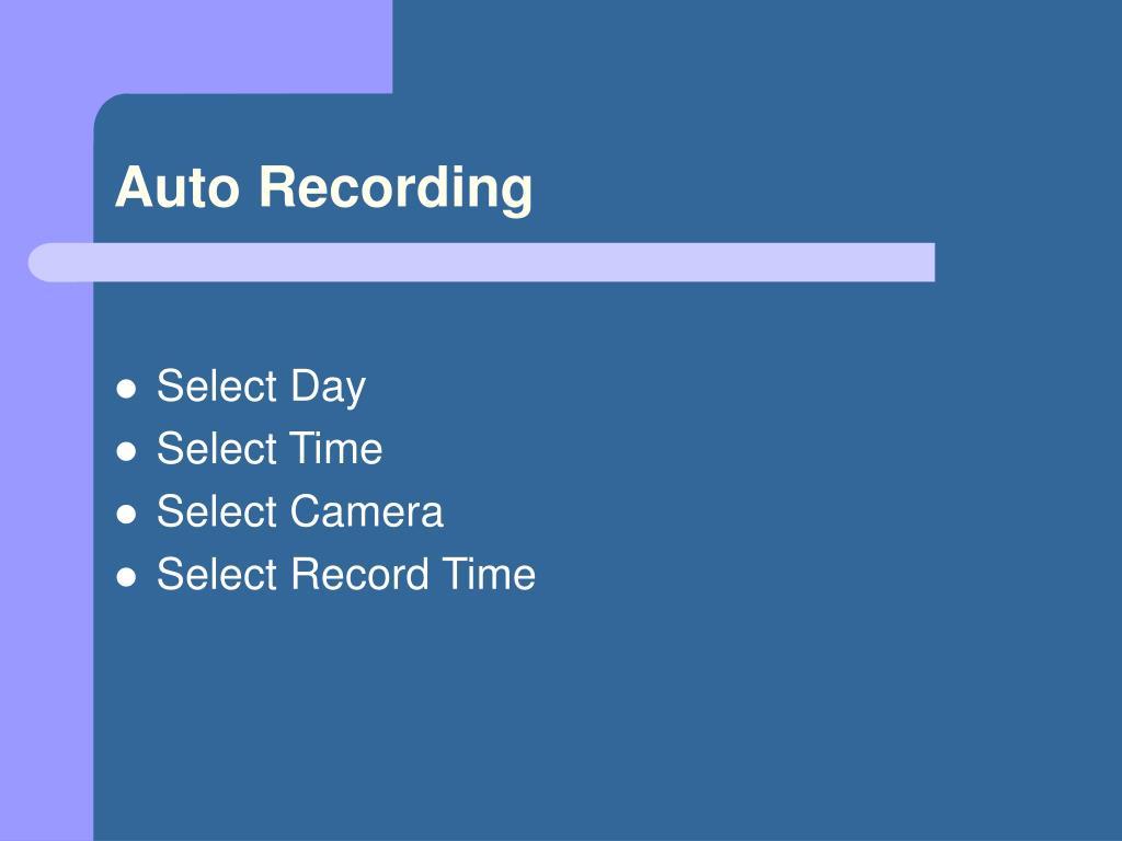 Auto Recording