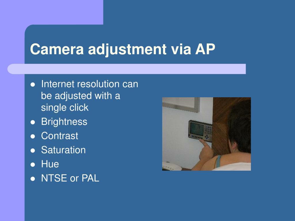 Camera adjustment via AP