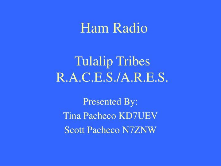 ham radio tulalip tribes r a c e s a r e s