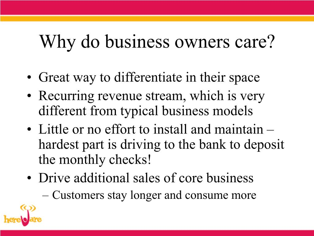 Why do business owners care?
