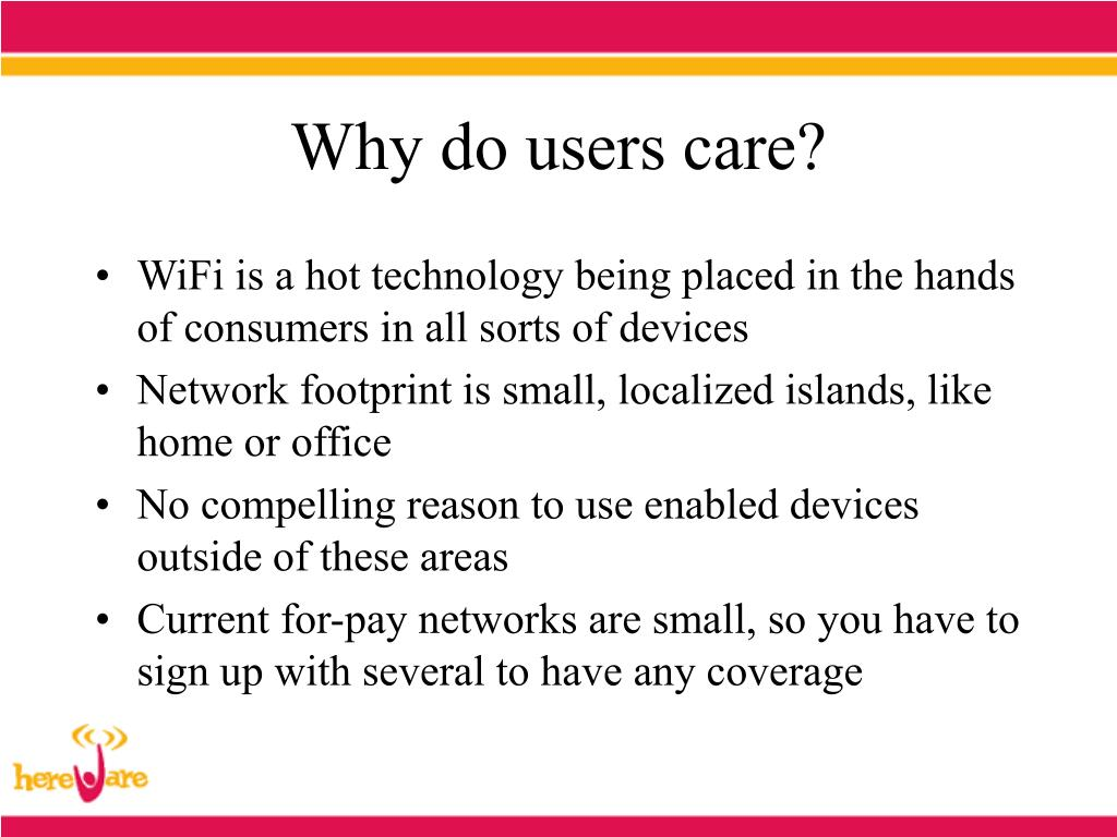 Why do users care?