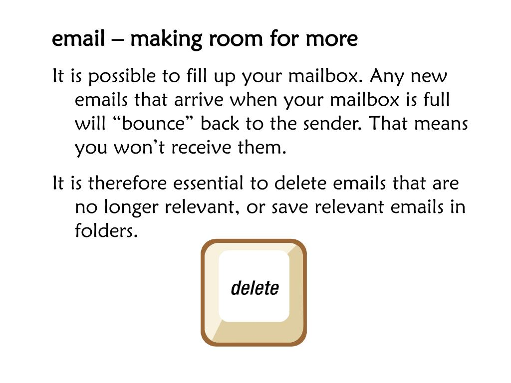 email – making room for more