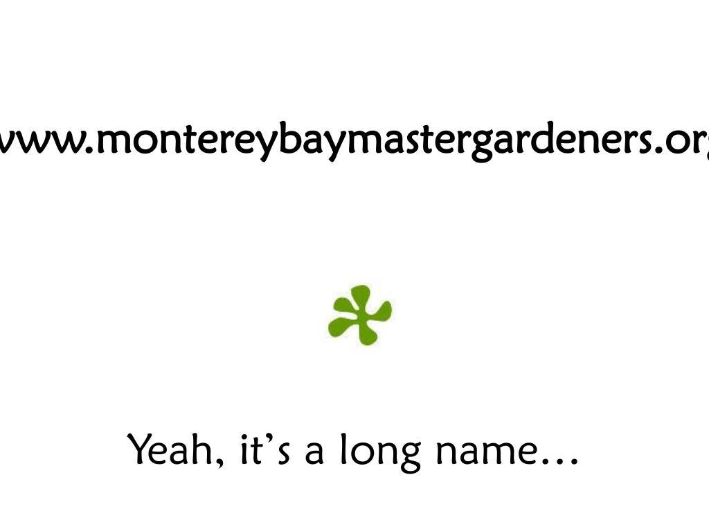 www.montereybaymastergardeners.org
