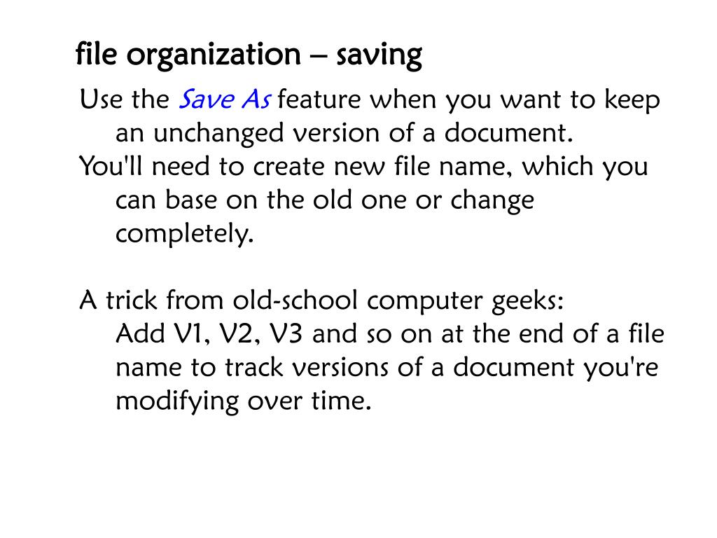 file organization – saving