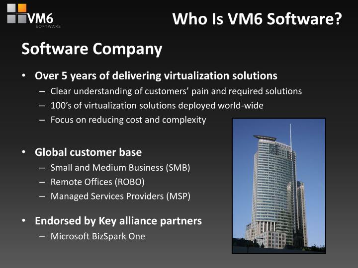 Who is vm6 software