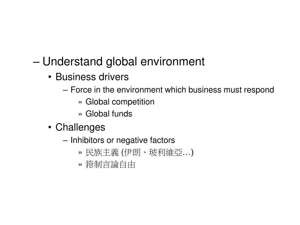 Understand global environment