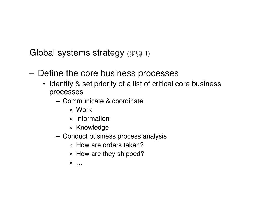 Global systems strategy