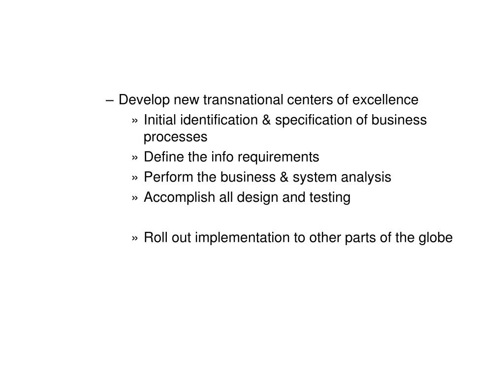 Develop new transnational centers of excellence