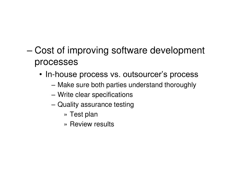 Cost of improving software development processes