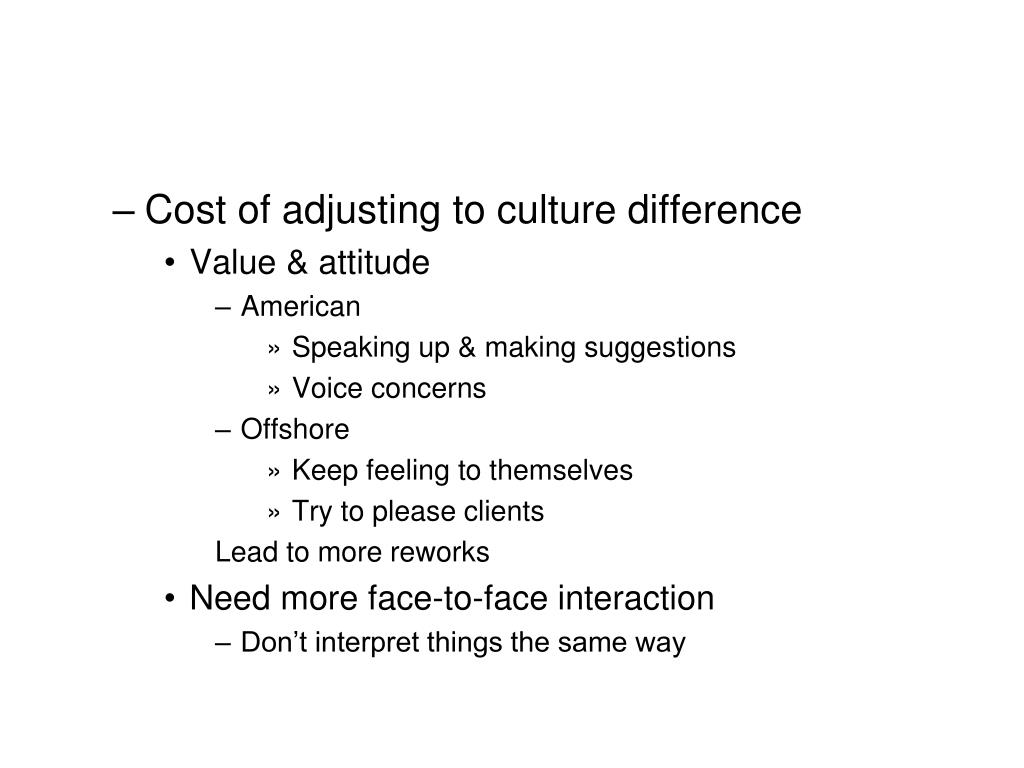 Cost of adjusting to culture difference