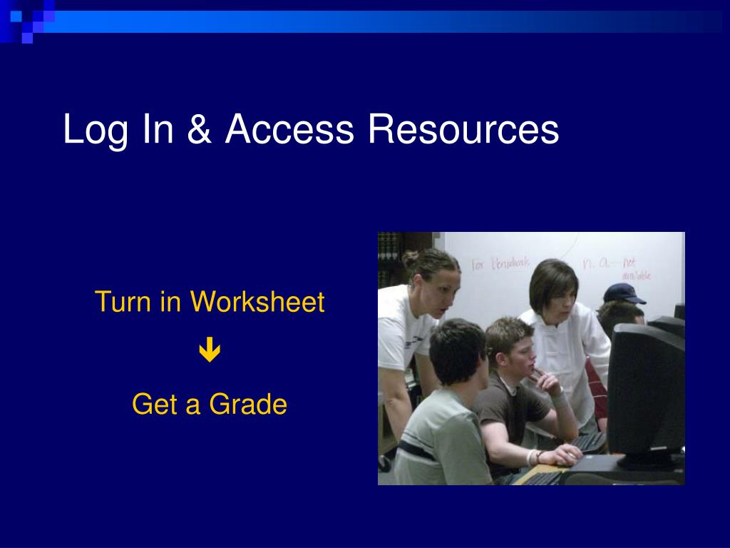 Log In & Access Resources