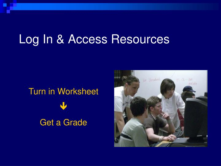 Log in access resources l.jpg
