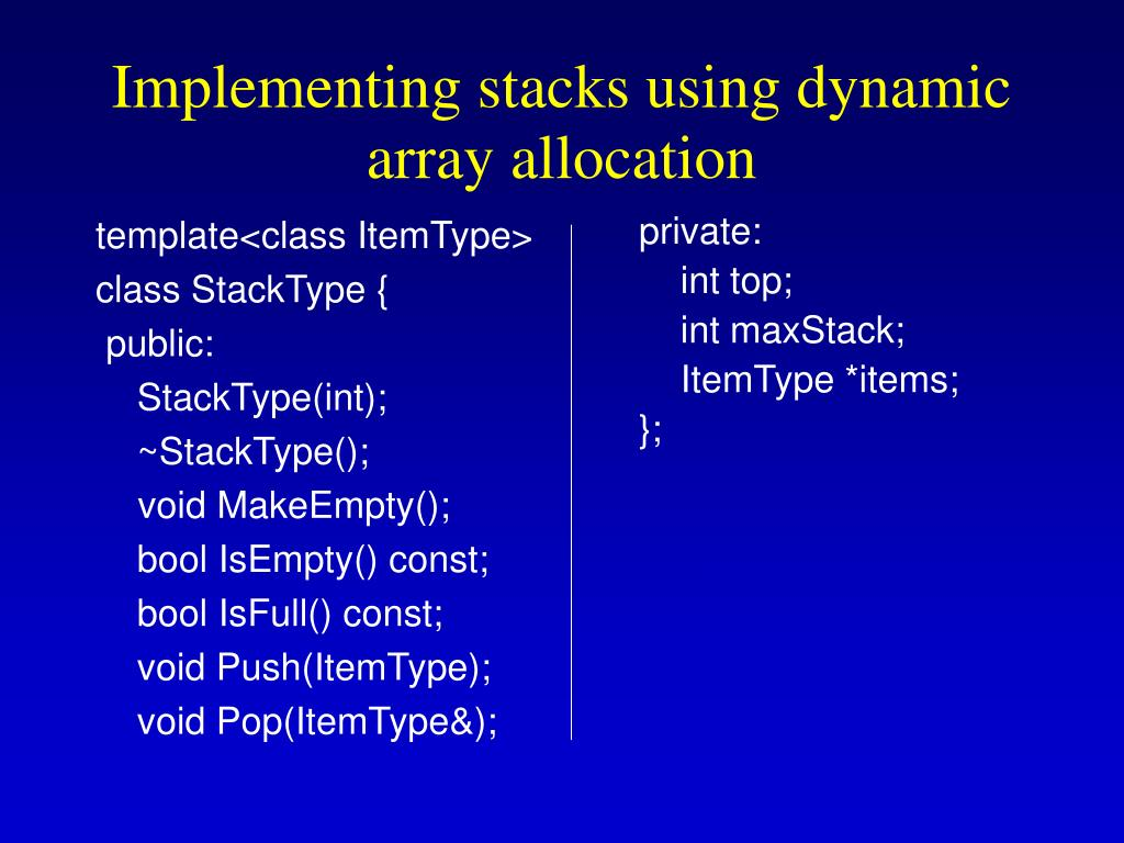 Implementing stacks using dynamic array allocation