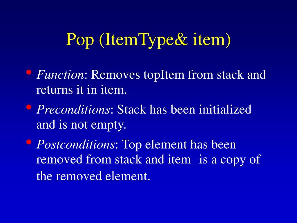 Pop (ItemType& item)