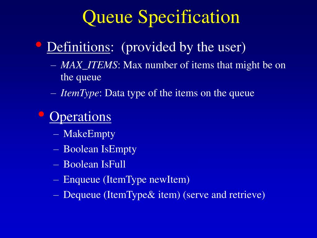Queue Specification