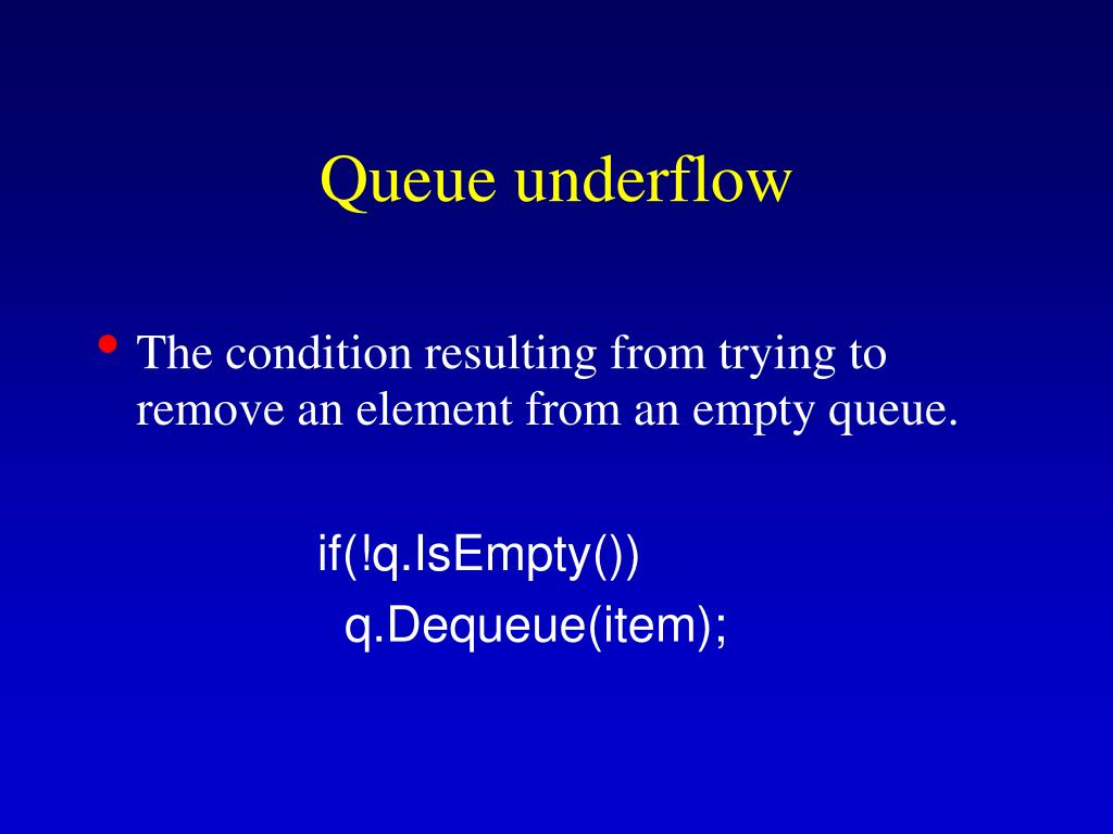 Queue underflow