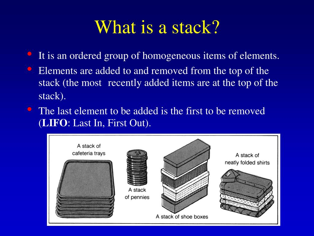What is a stack?