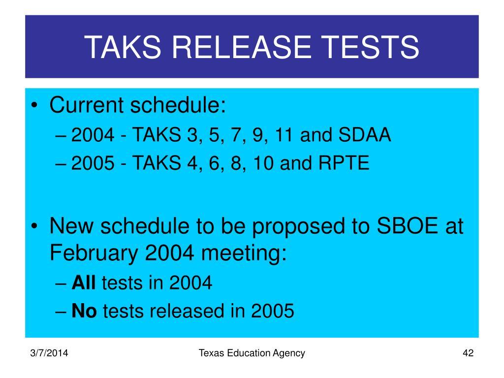 TAKS RELEASE TESTS