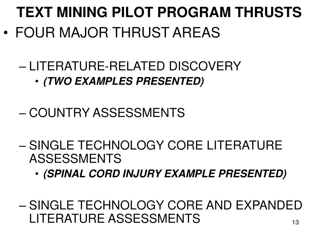 TEXT MINING PILOT PROGRAM THRUSTS