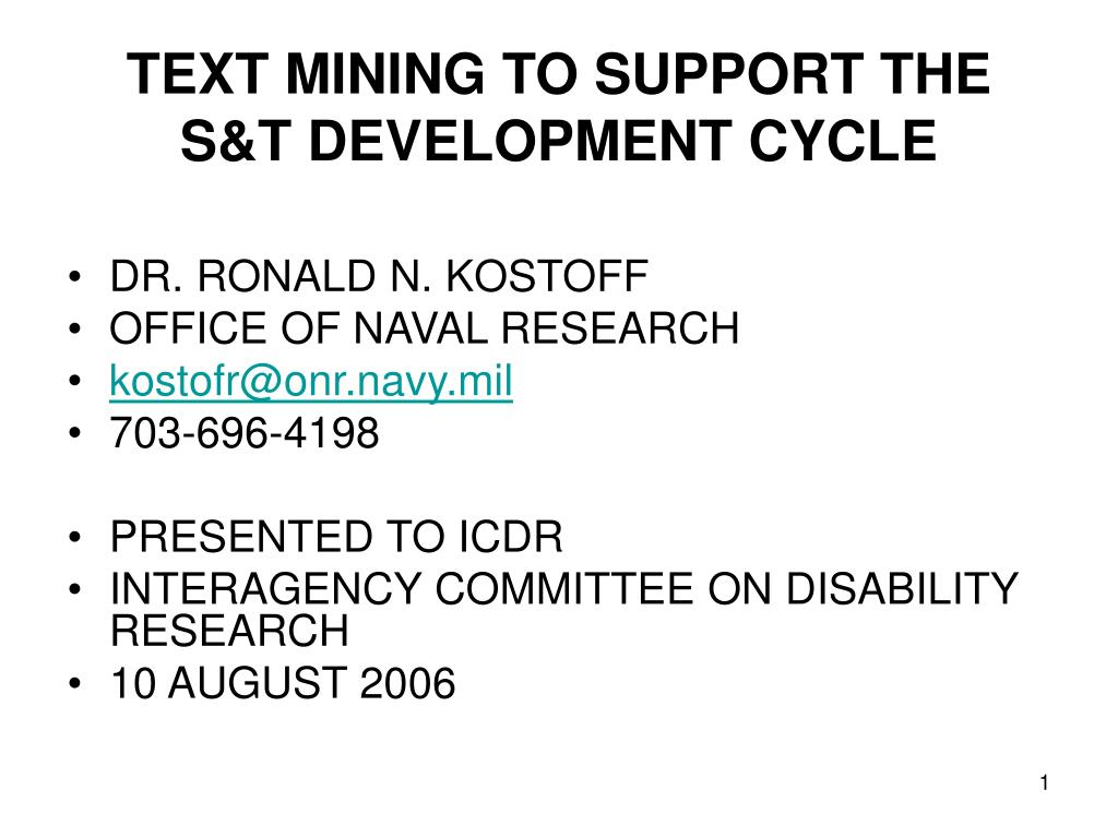 TEXT MINING TO SUPPORT THE S&T DEVELOPMENT CYCLE