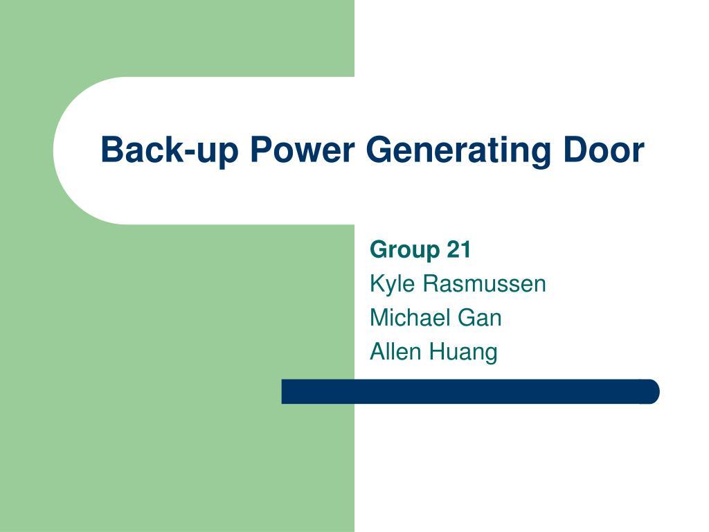 Back-up Power Generating Door
