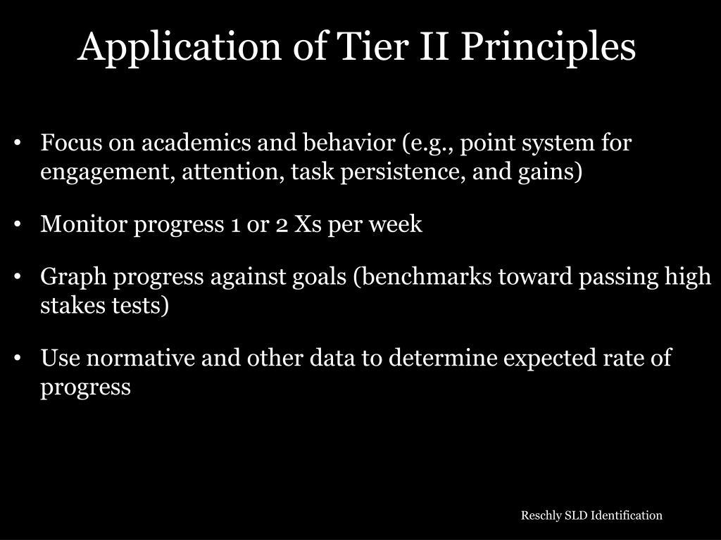 Application of Tier II Principles