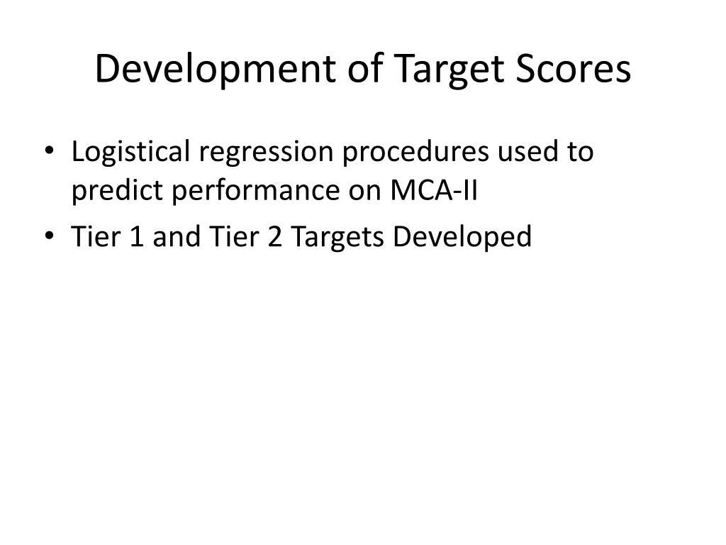 Development of Target Scores