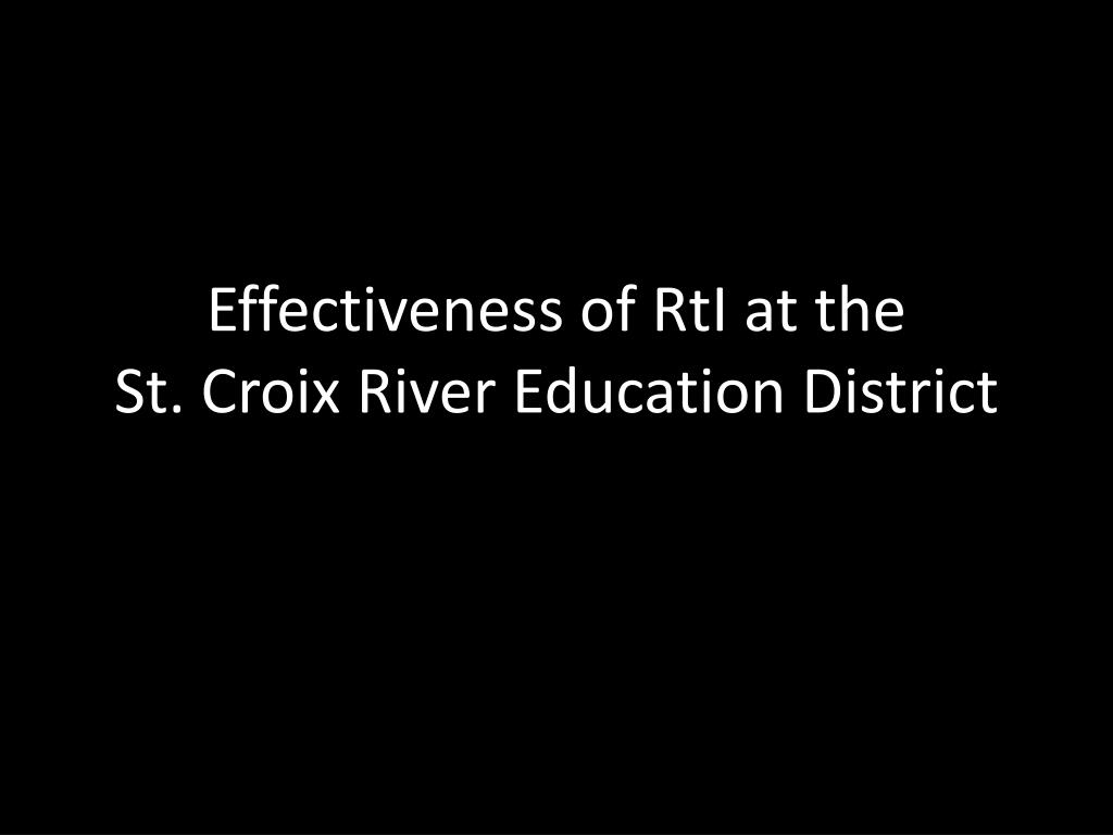 Effectiveness of RtI at the