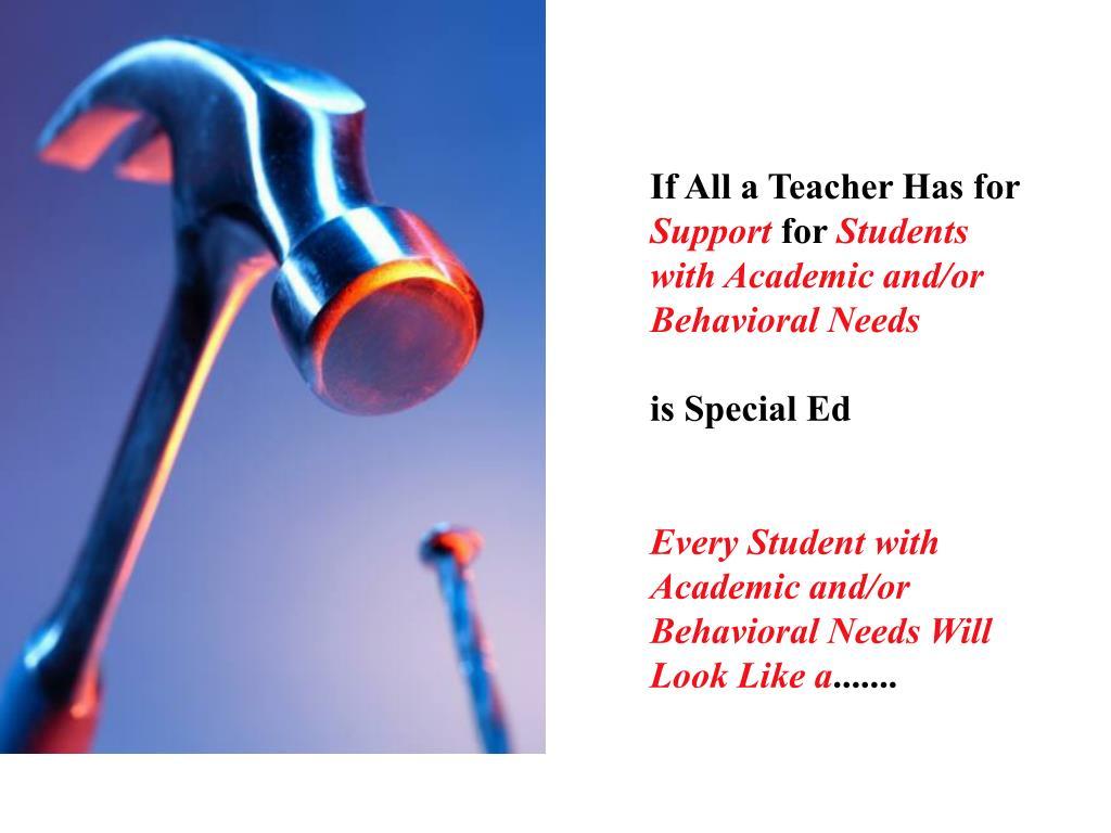 If All a Teacher Has for