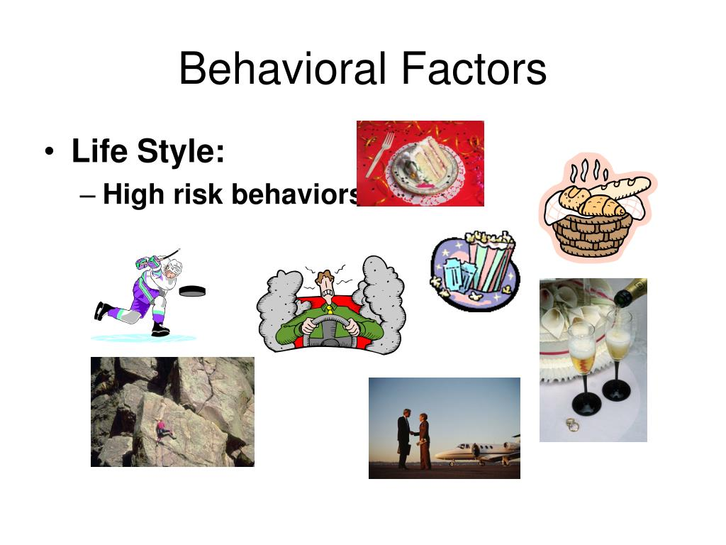 Behavioral Factors