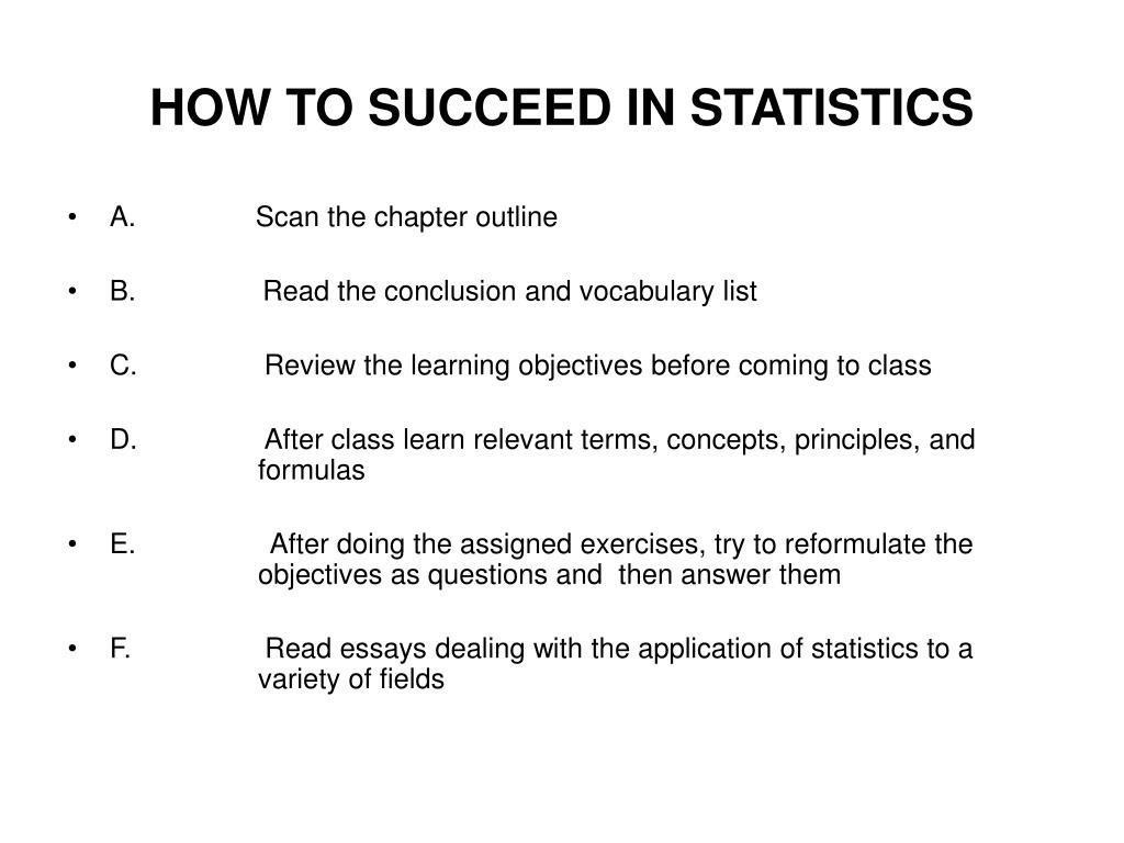 HOW TO SUCCEED IN STATISTICS