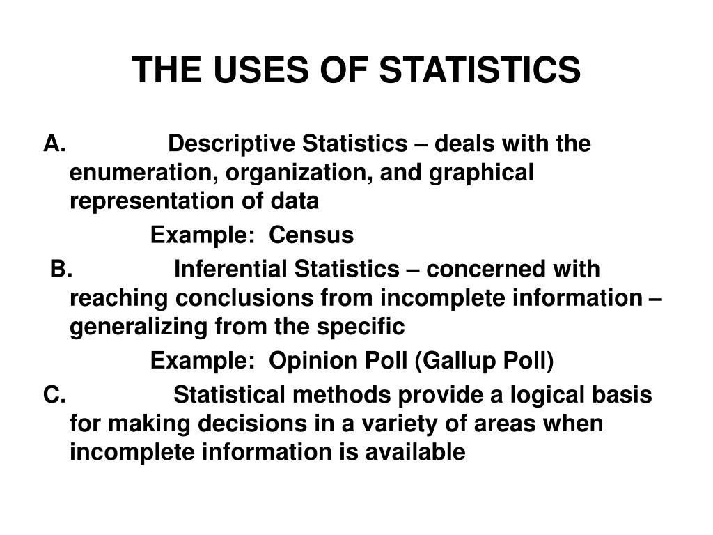 THE USES OF STATISTICS