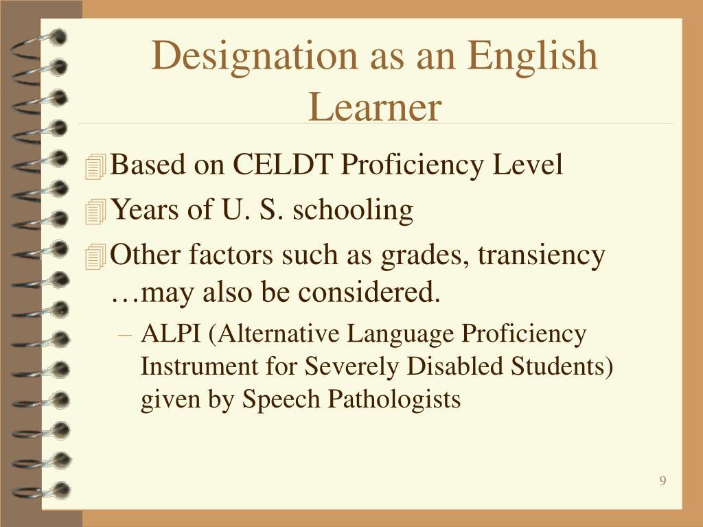 Designation as an English Learner