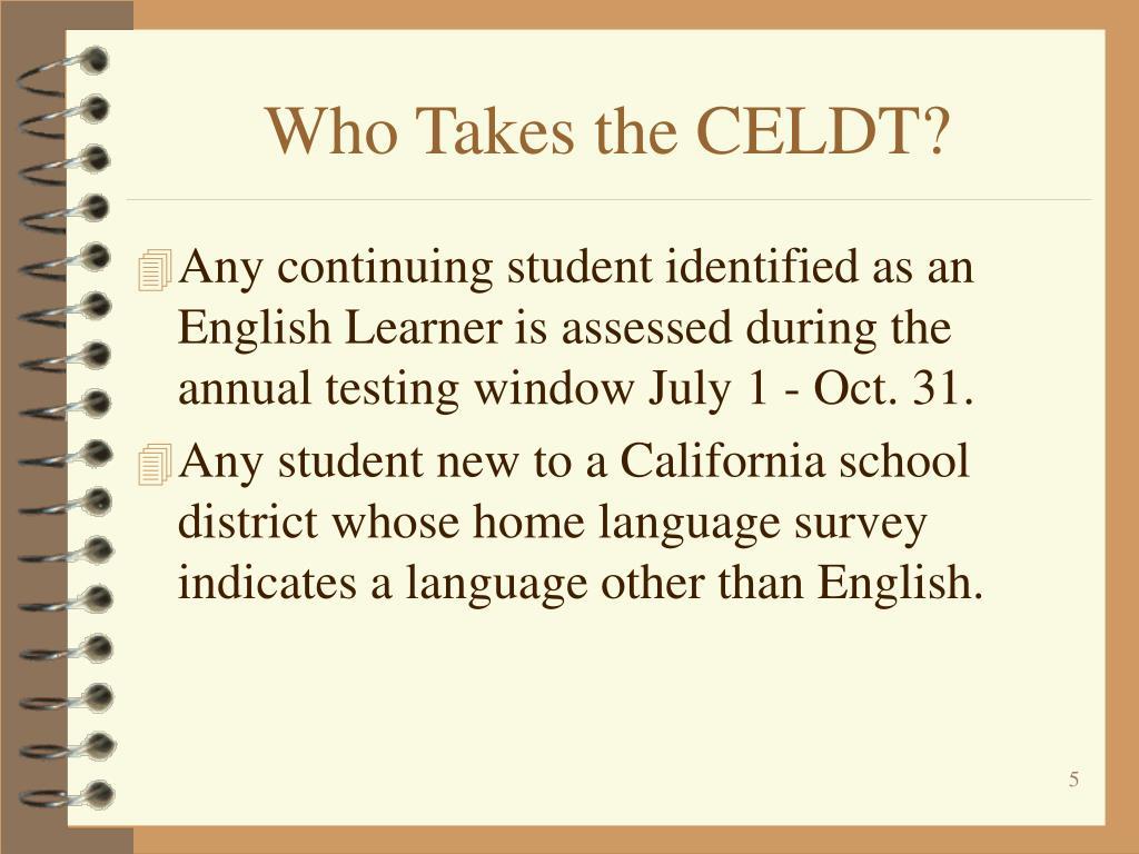 Who Takes the CELDT?