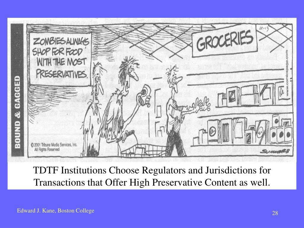 TDTF Institutions Choose Regulators and Jurisdictions for Transactions that Offer High Preservative Content as well.