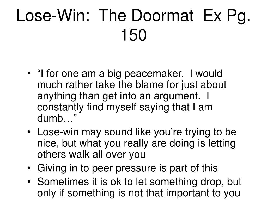 Lose-Win:  The Doormat  Ex Pg. 150