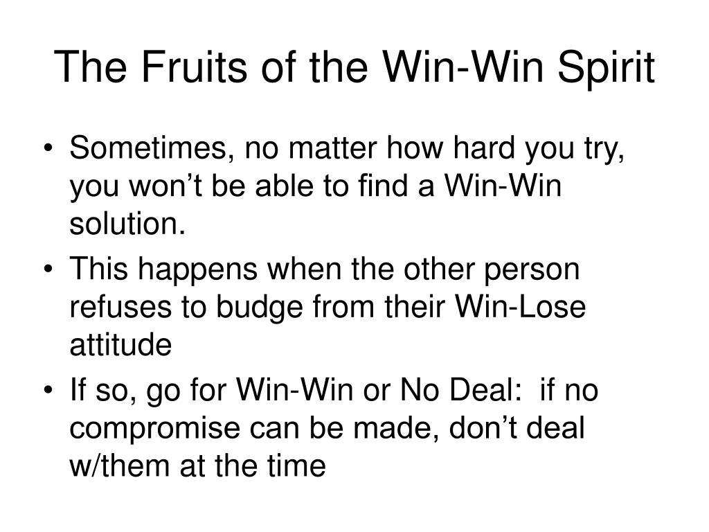 The Fruits of the Win-Win Spirit