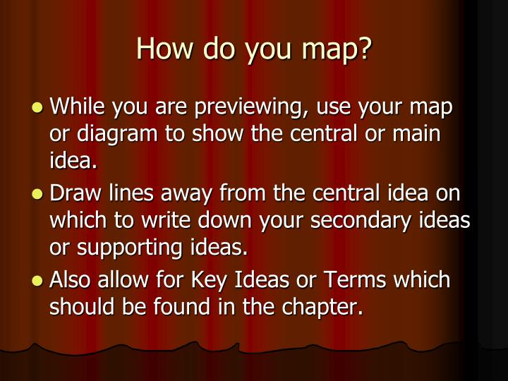 How do you map?