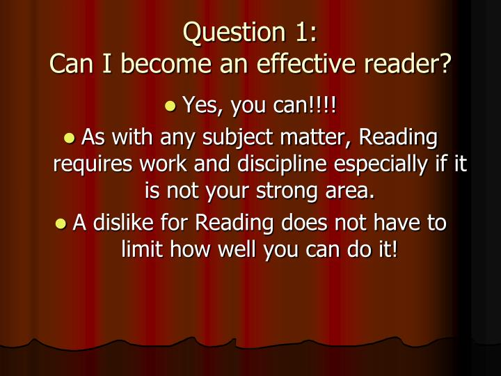 Question 1 can i become an effective reader