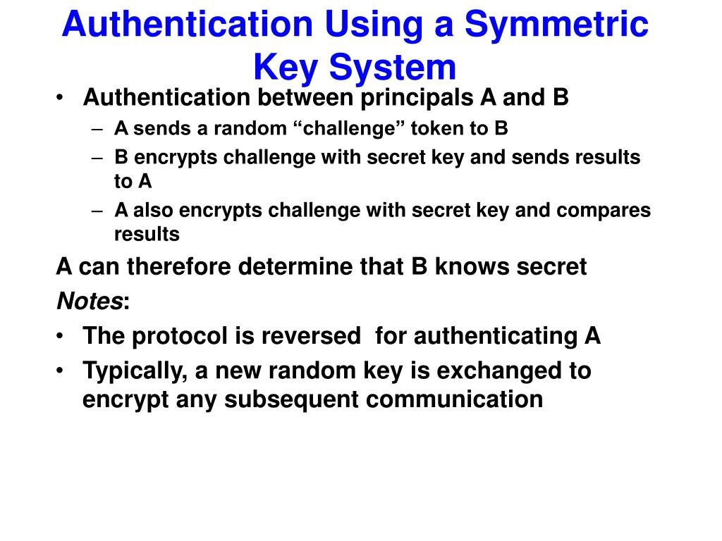Authentication Using a Symmetric Key System