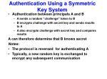 authentication using a symmetric key system