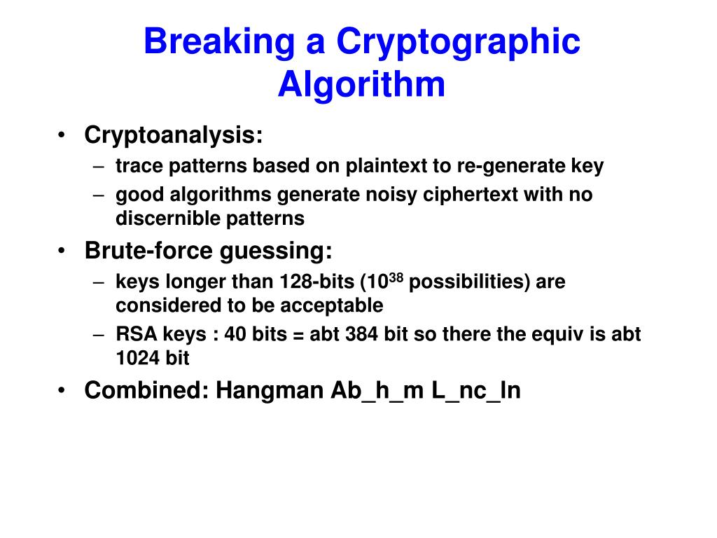 Breaking a Cryptographic Algorithm