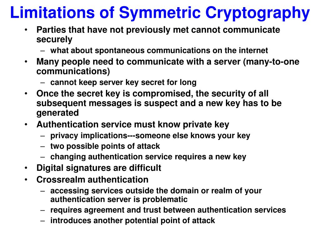 Limitations of Symmetric Cryptography