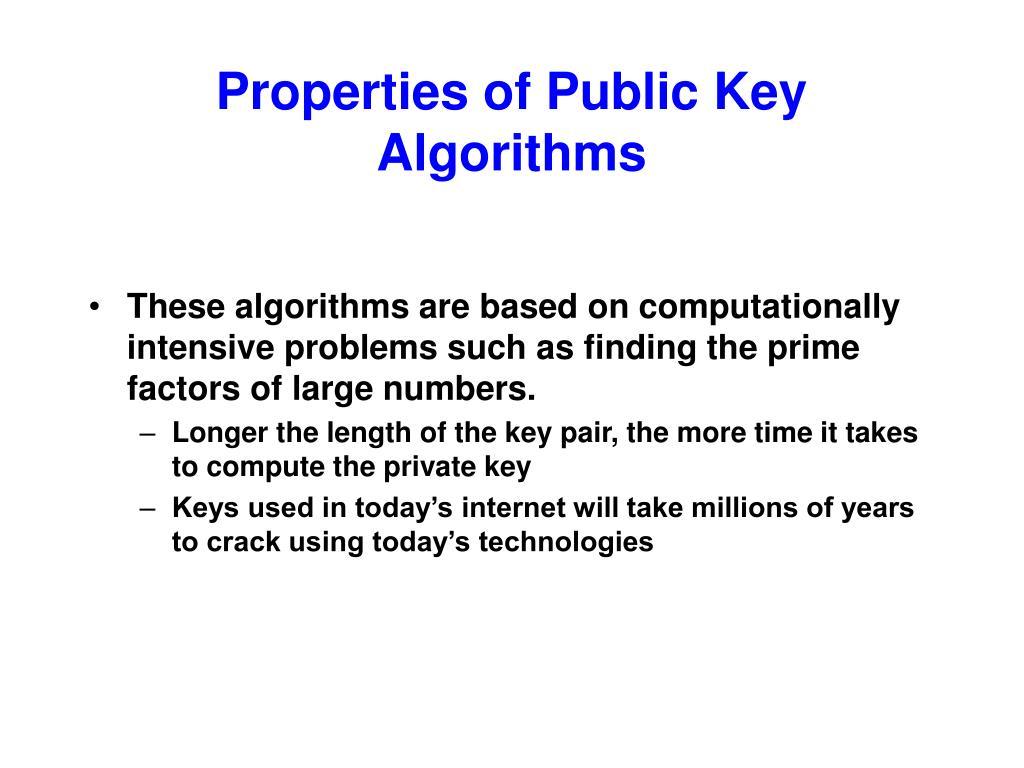 Properties of Public Key Algorithms