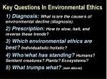 key questions in environmental ethics