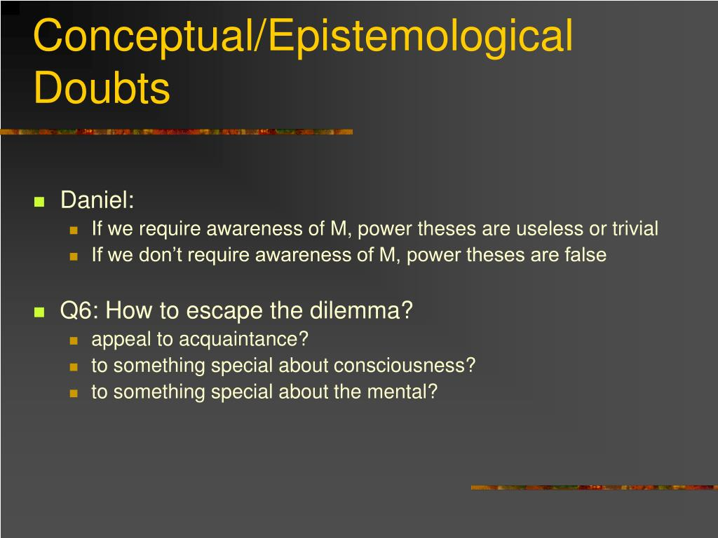Conceptual/Epistemological Doubts