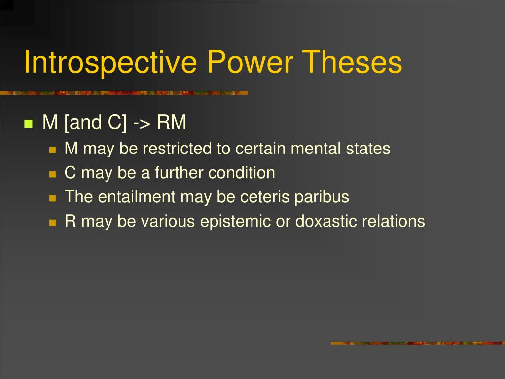 Introspective Power Theses