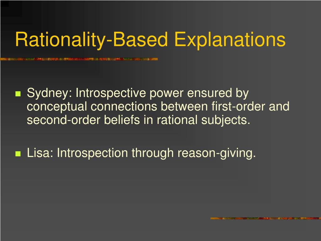 Rationality-Based Explanations