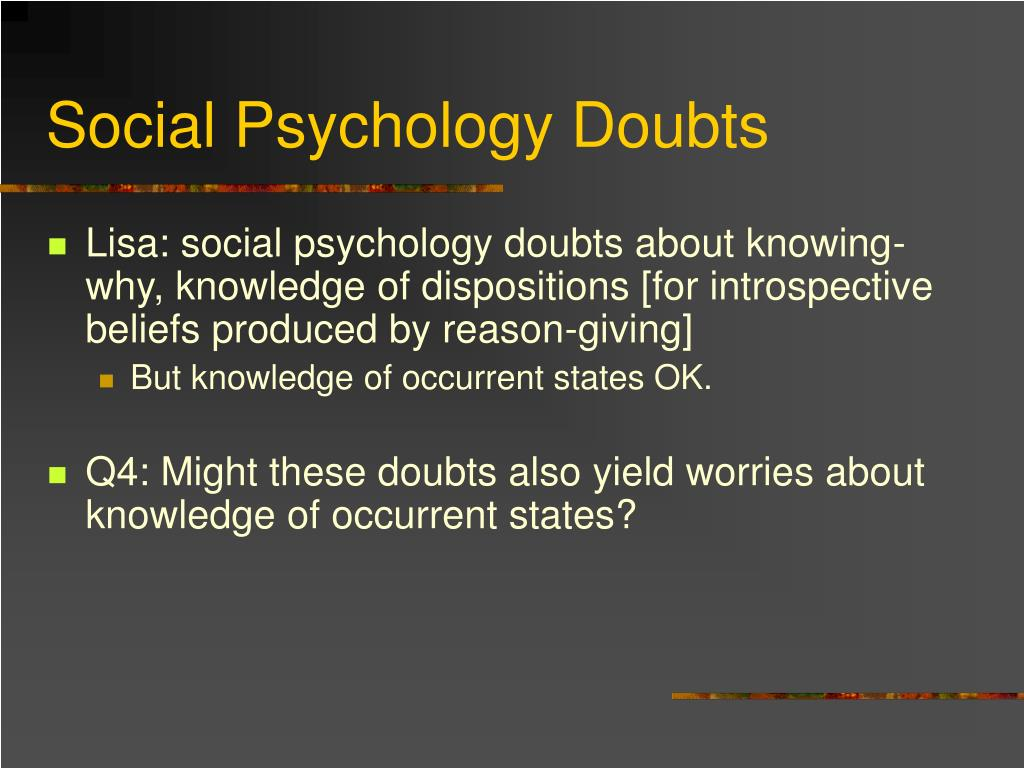 Social Psychology Doubts