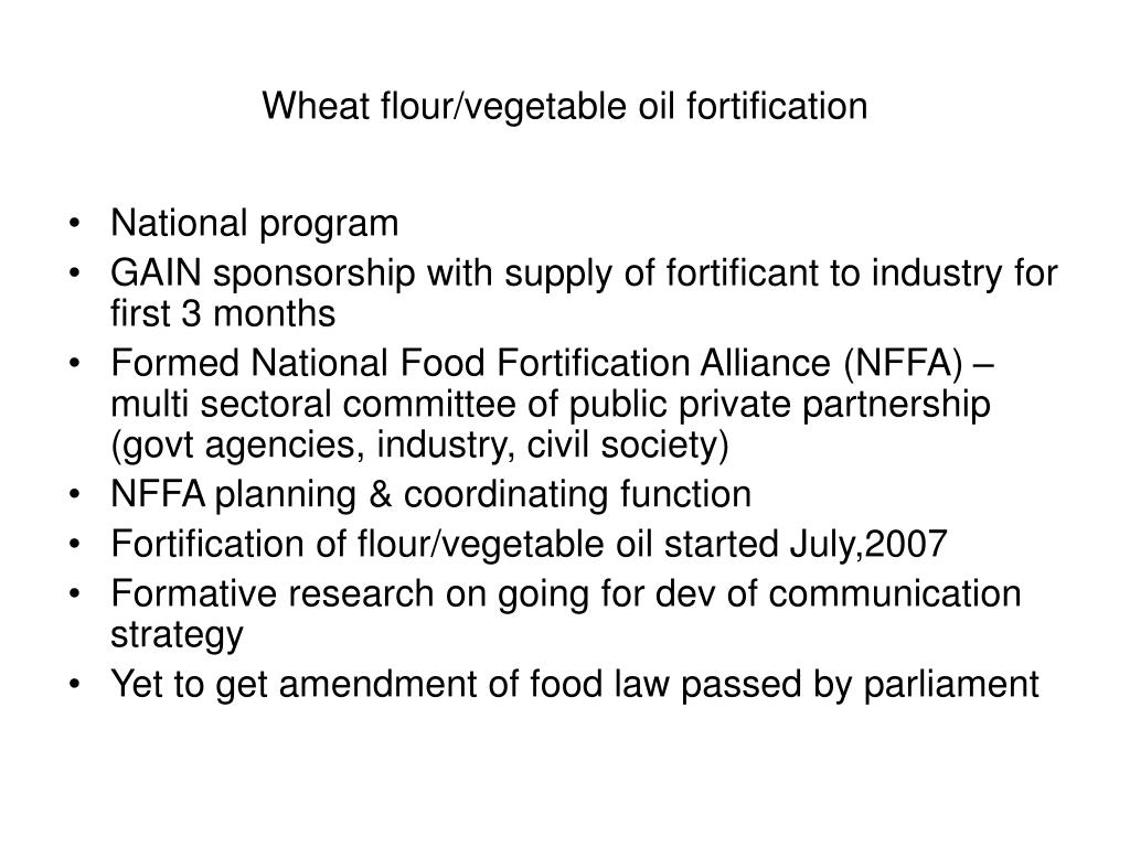 Wheat flour/vegetable oil fortification